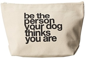 Dogeared - Be The Person Your Dog Thinks You Are Lil' Zip Handbags