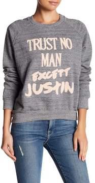 Eleven Paris ELEVENPARIS Trust No Man Except Justin Sweater