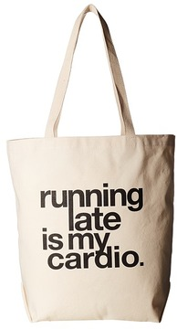 Dogeared - Running Late Is My Cardio Tote Tote Handbags