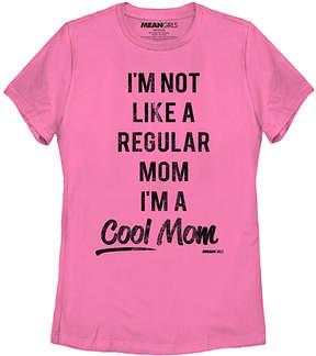 Fifth Sun Hot Pink Mean Girls 'I'm Not Like A Regular Mom' Tee - Women