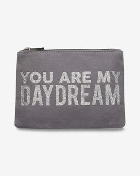 Express You Are My Daydream Pouch