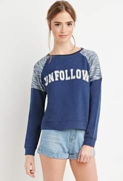 Forever 21 Marled Unfollow Sweatshirt