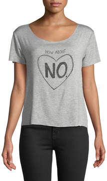 Chaser Dreamer How About No Scoop-Neck Graphic Tee