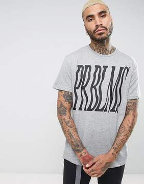 Pull&Bear T-Shirt With Problems Slogan In Gray