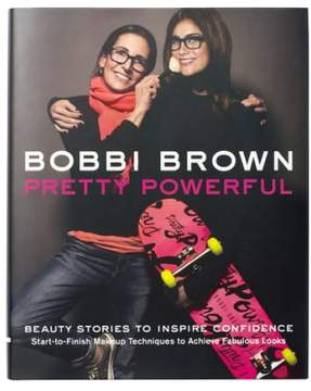 Bobbi Brown 'Pretty Powerful' Makeup Manual