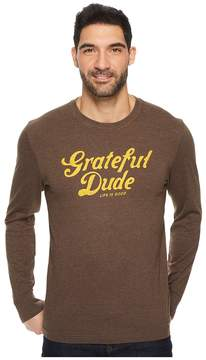 Life is Good Grateful Dude Thanks Long Sleeve Crusher Tee Men's Long Sleeve Pullover
