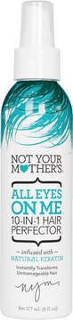 Not Your Mother's All Eyes On Me 10-in-1 Hair Perfector