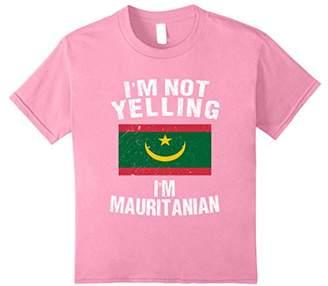 I'm Not Yelling I'm Mauritian Shirt - Mauritania TShirt