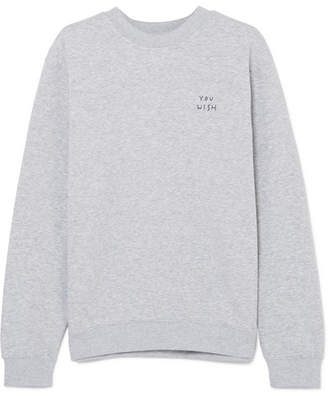 YEAH RIGHT NYC You Wish Embroidered Cotton-blend Jersey Sweatshirt