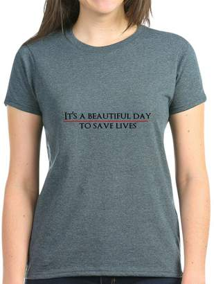 DAY Birger et Mikkelsen CafePress - It's A Beautiful To Save Lives T-Shirt - Womens Cotton T-Shirt