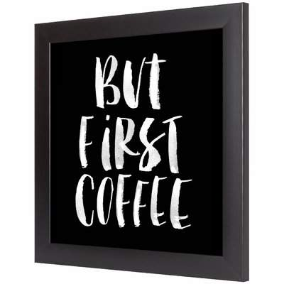 Wayfair But First Coffee Framed Textual Art