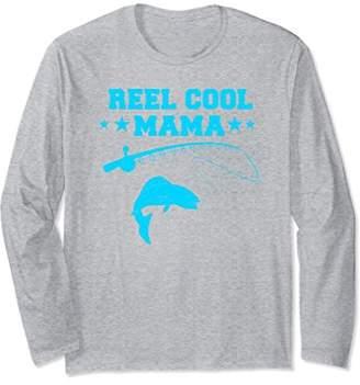 Reel Cool Mama Long sleeve Shirt Fish Fishing Fisherman