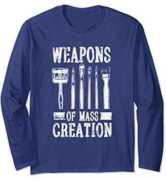 Weapons Of Mass Creation Long Sleeve Funny Art Tee