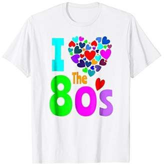 I Love The 80's Shirt 1980s Party Clothes Costume Birthday