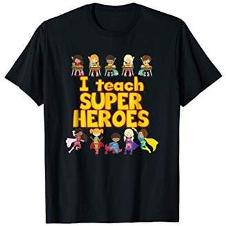 I Teach Super Heroes - Comic Book Hero Teacher Tshirt