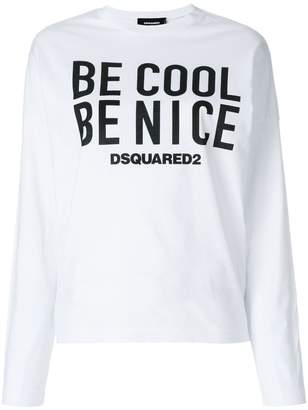 DSQUARED2 Be Cool Be Nice print T-shirt
