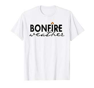 Bonfire Weather Cute Graphic Summertime Outdoors T-Shirt