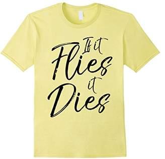 Hunter If it Flies it Dies Shirt Funny Dove Hunting Tee