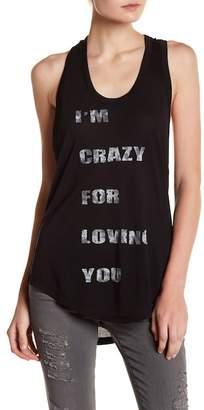 "Haute Hippie \""I'm Crazy For Loving You\"" Racerback Tank Top"