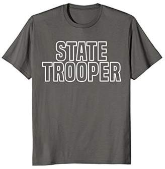 State Police T-Shirt Trooper LEO Cops Law Enforcement