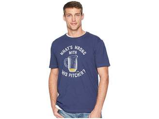 Life is Good Wrong with This Pitcher? Crusher T-Shirt