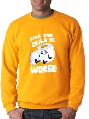 New Way 1120 - Crewneck Your Job Could Be Worse Toilet Paper Sweatshirt 3XL Gold