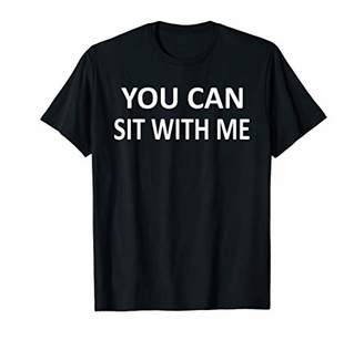 with me. You Can Sit Making Friends T Shirt