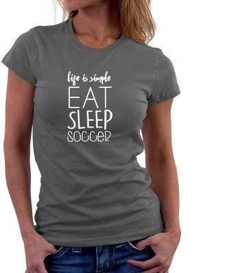 Site Athletics Life is simple eat sleep Soccer 2 Women T-Shirt