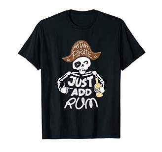 Instant Pirate Just Add Rum T Shirt Drinking Party Gift Tee