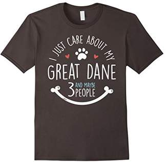 I Just Care About My Great Dane T-Shirt