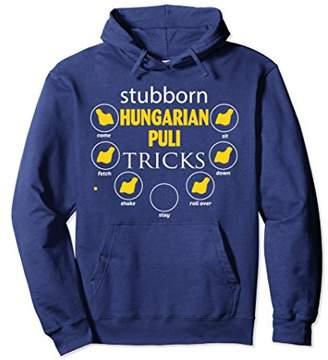 Stubborn Hungarian Puli tricks Pullover Hoodies gift