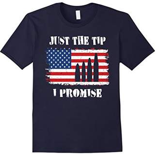 Just the Tip I Promise Shirt Funny Military Army Tee