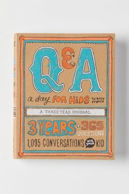 Anthropologie Q & A A Day For Kids: A Three Year Journal