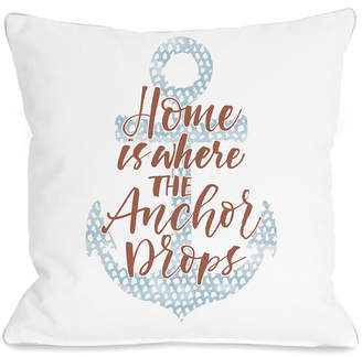One Bella Casa Home Is Where The Anchor Drops Pillow