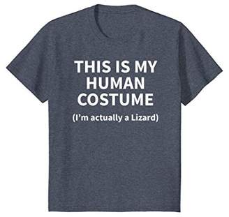 This is my HUMAN COSTUME I'm Actually a Lizard T-SHIRT Funny