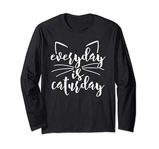 Everyday Is Caturday Funny Cat Lover Gift Long Sleeve Shirt
