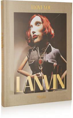 Rizzoli Lanvin: I Love You By Alber Elbaz Hardcover Book - Gray