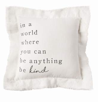 Mud Pie Pillow Be Kind