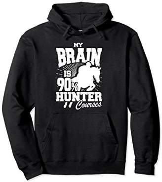 Hunter My Brain is 90% Courses Equestrian Horse Hoodie