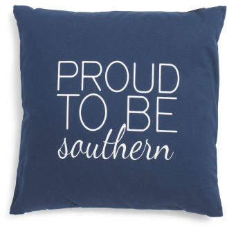20x20 Proud To Be Southern Pillow