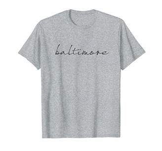 Text shirt for people from Baltimore. Baltimore pride!