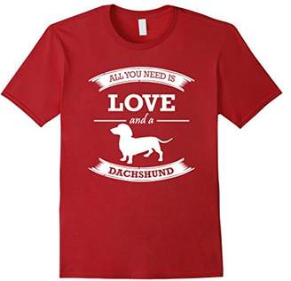 All You Need is Love and a Dachshund T-Shirt