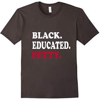 Educated Petty T-shirt