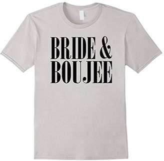 Bride And Boujee Bachelorette Party Wedding Funny T-shirt