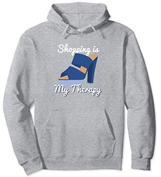 Shopping is my Therapy High Heel Shoes Funny Hoodie Gift