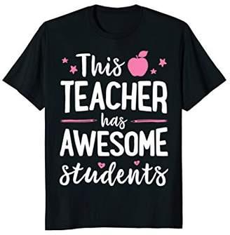 This Teacher Has Awesome Students T shirt Teachers Women Men