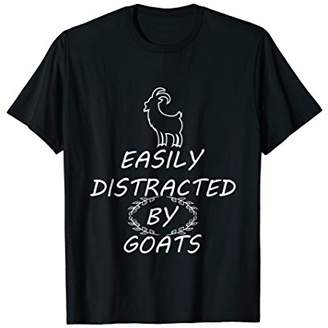 Easily Distracted By Goats Funny Goat Lover Gifts T Shirt
