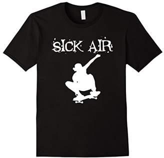 Sick Air Skateboard T-Shirts For Men Women Boys And Girls
