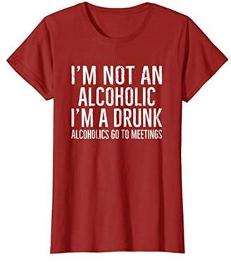 I'm Not An Alcoholic I'm A Drunk Funny Drinking Bar T-Shirt