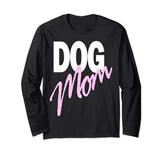 Dog Mom Long Sleeve for Woman